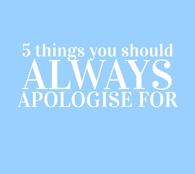 apologise